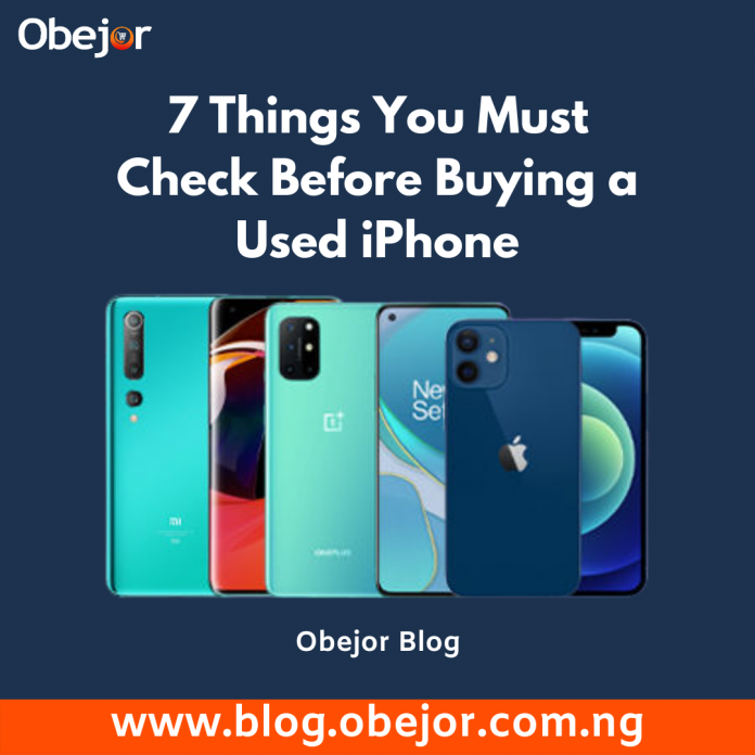7 Things You Must Check Before Buying a Used iPhone