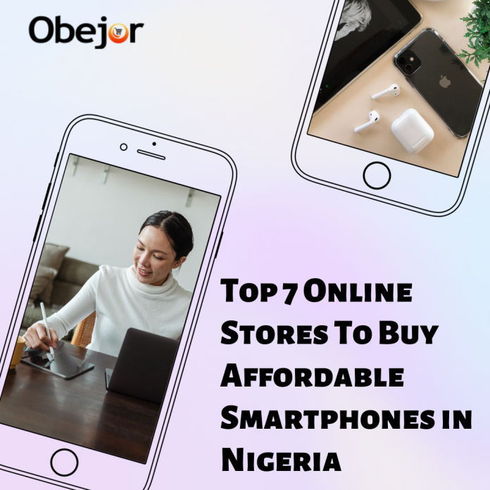 7 Online Stores To Buy Affordable Smartphones in Nigeria